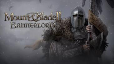 Когда состоится релиз игры Mount & Blade 2 Bannerlord