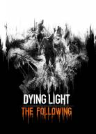 Dying Light + The Following
